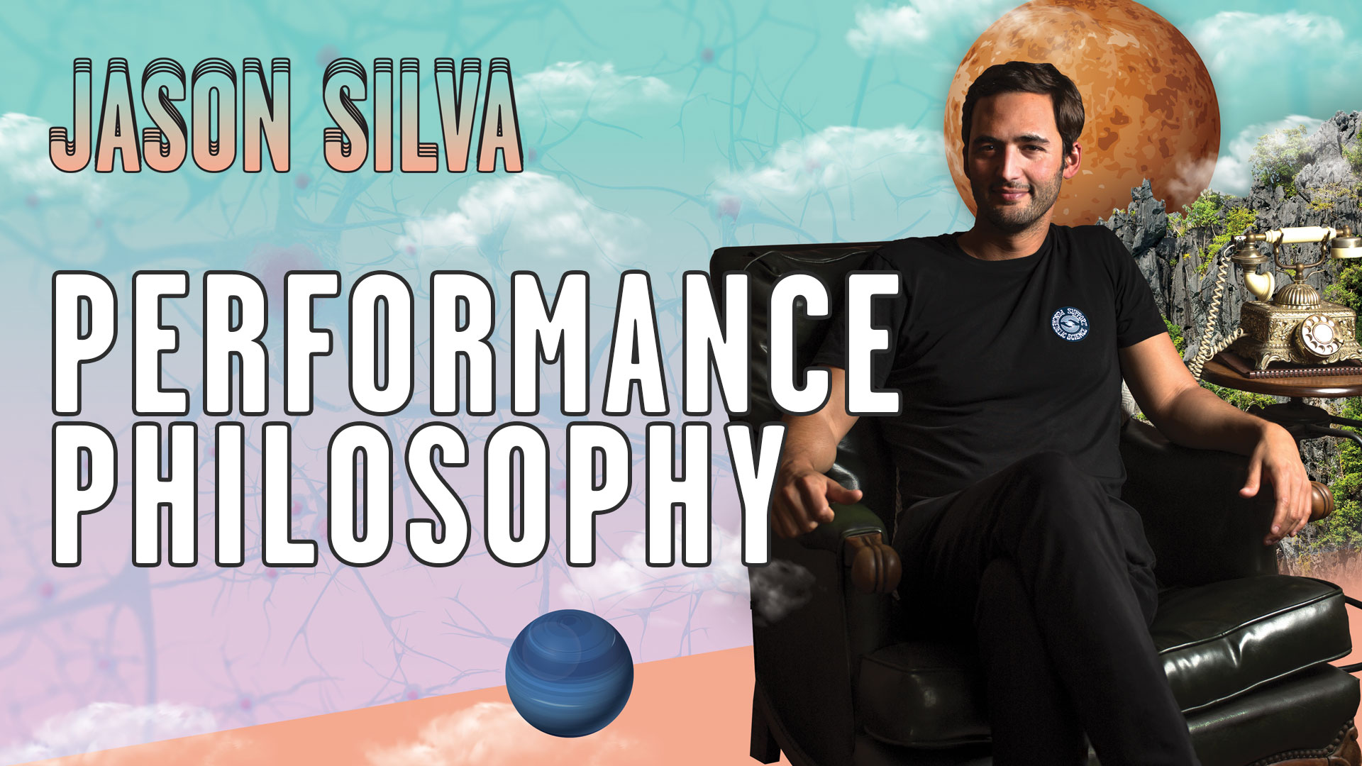 Jason Silva: Performance Philosophy
